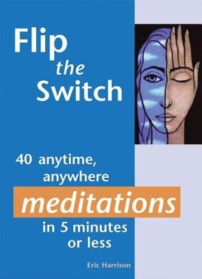 Flip the Switch By Harrison, Eric